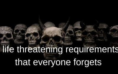 6 life threatening requirements that everyone forgets