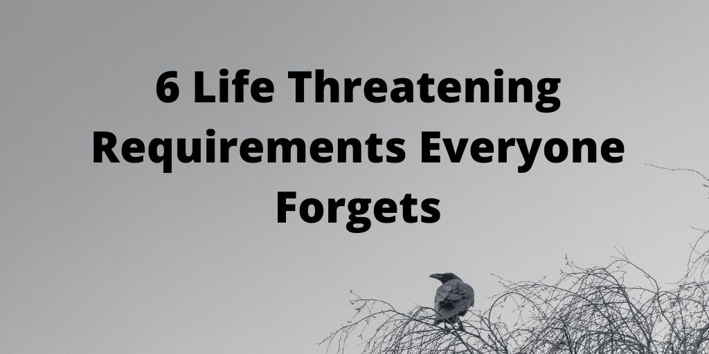 6 life threatening non-functional requirements everyone forgets